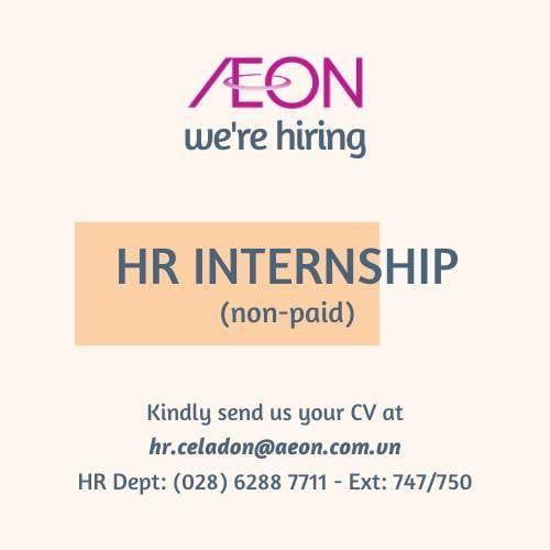 [AEON Celadon Tân Phú -TP.HCM] HR Intern (Part time/Full time) - Unpaid